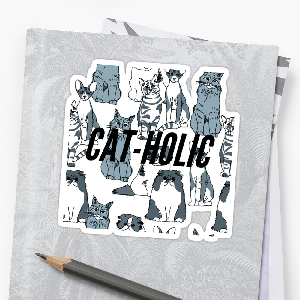 Funny Cat-Holic T-Shirt by DSweethearts