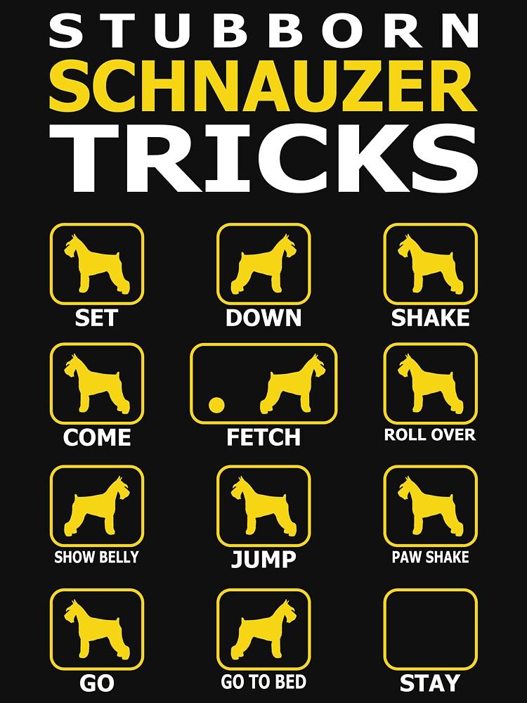Stubborn Schnauzer Dog Tricks Funny Tshirt by simbamerch