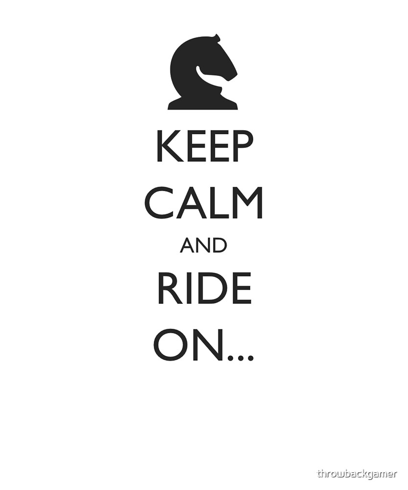 Keep Calm and Ride On Horse Riding Gift Idea by throwbackgamer