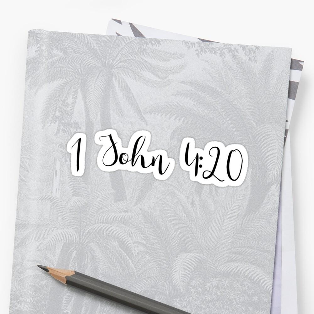 1 John 4:20 by Ali Hilker