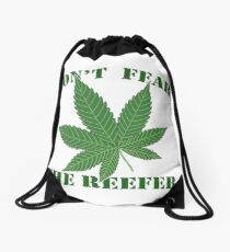 Don't Fear the Reefer Drawstring Bag