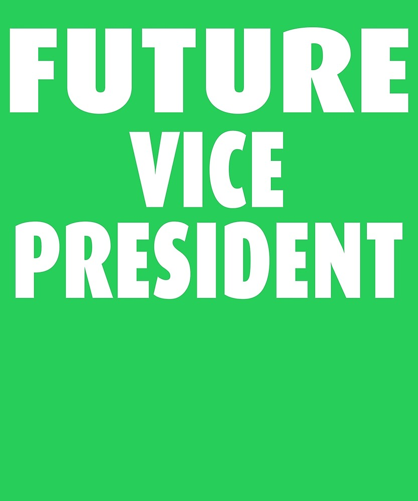 Future Vice President by AlwaysAwesome