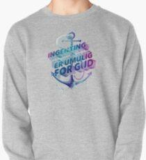 Ingenting er umulig for Gud Pullover Sweatshirt