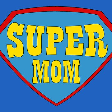 SUPER MOM! by shorouqaw1