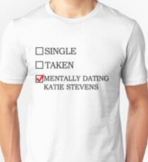 mentally dating katie  T-Shirt
