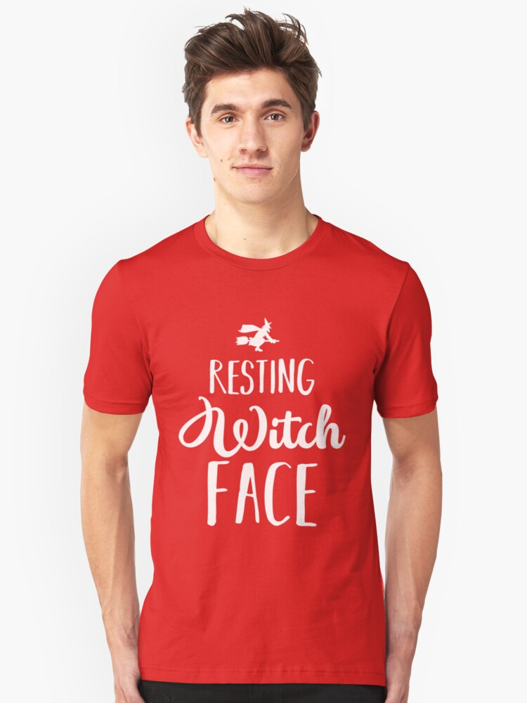Resting Witch Face Unisex T-Shirt Front