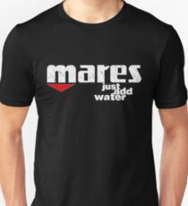 Mares Just Add Water Unisex T-Shirt