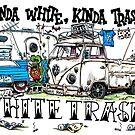 Kinda White, Kinda Trashy by bulldawgdude