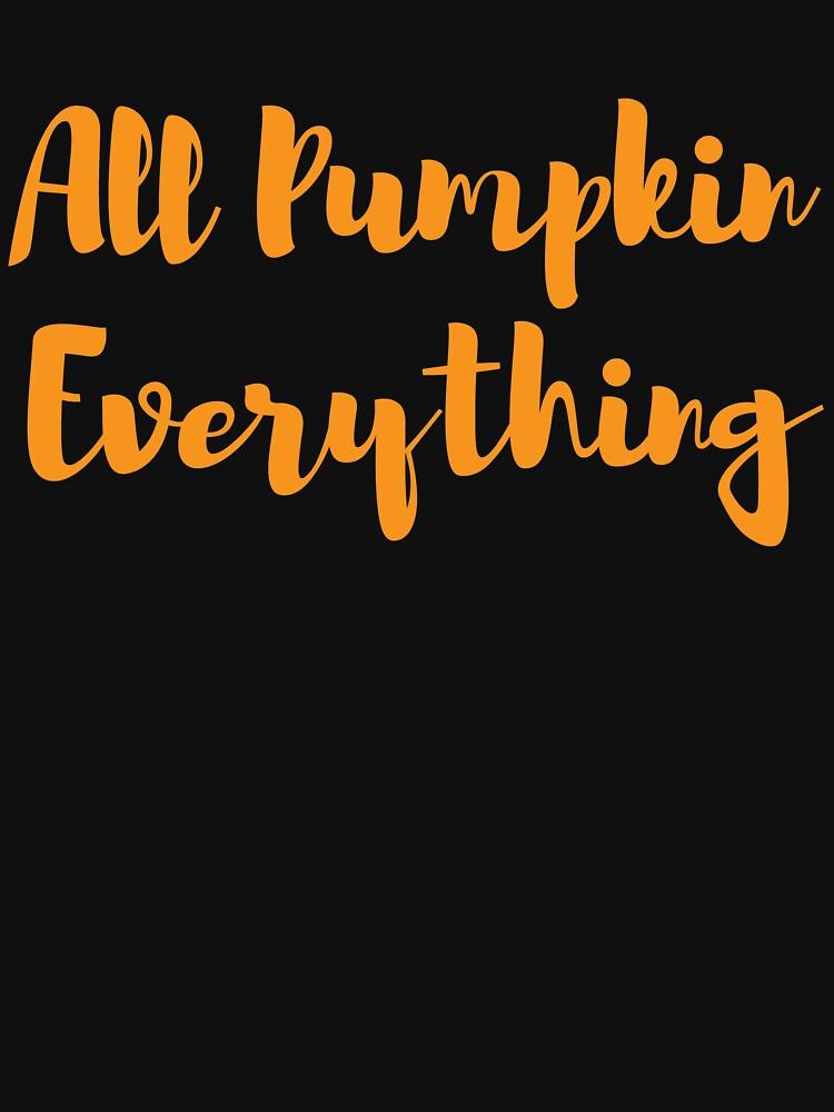 All Pumpkin Everything - Halloween Fall Season by kamrankhan