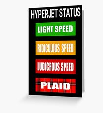 Spaceballs - Hyperjet Status Greeting Card
