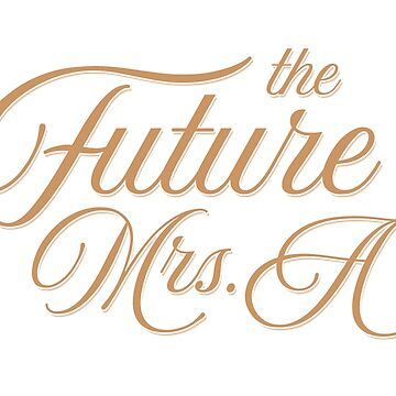 The Future Mrs A Wedding and Bridal Design by artbachelor