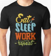 eat sleep work repeat infinity loop Unisex T-Shirt