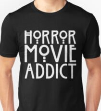 Horror Movie Addict T-Shirt