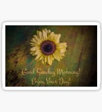 Good Sunday Morning Sunflower  Sticker