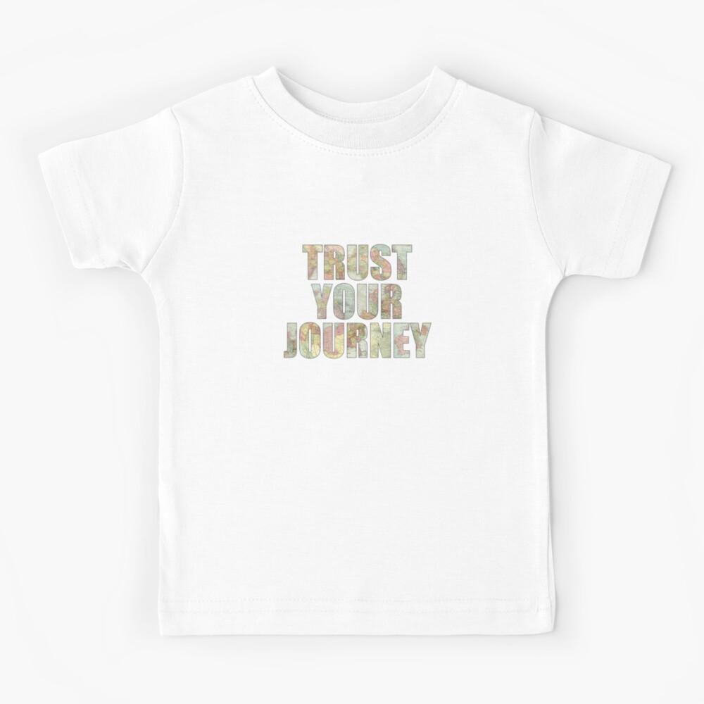 Trust Your Journey Kids T-Shirt