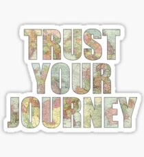 Trust The Journey Sticker