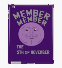 member member the 5th of November iPad Case/Skin