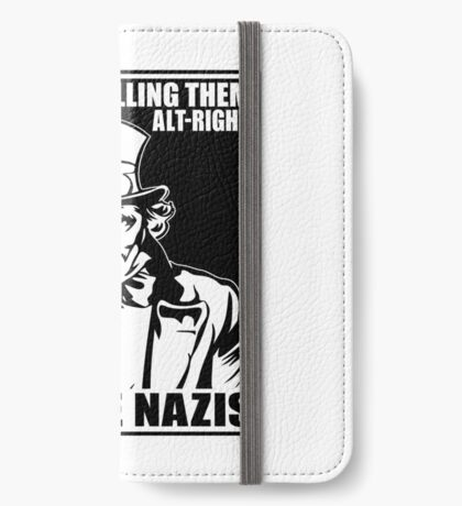 Anti Alt Right iPhone Wallet