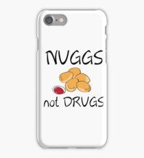NUGGS NOT DRUGS iPhone Case/Skin