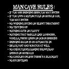 Man Cave Rules by yvonne willemsen