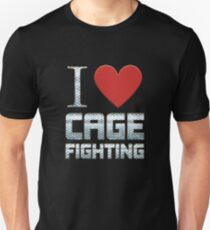 I Love Cage Fighting T-Shirt