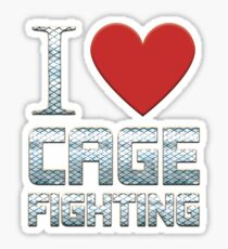 I Love Cage Fighting Sticker
