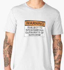 WARNING: SUBJECT TO SPONTANEOUS OUTBURSTS OF SARCASM Men's Premium T-Shirt