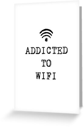 ADDICTED TO WIFI by Bundjum