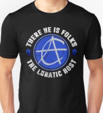 There He Is, Folks - Carmine Antonelli Unisex T-Shirt