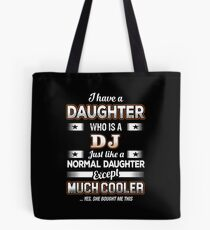I Have A Much Cooler DJ Daughter Tote Bag