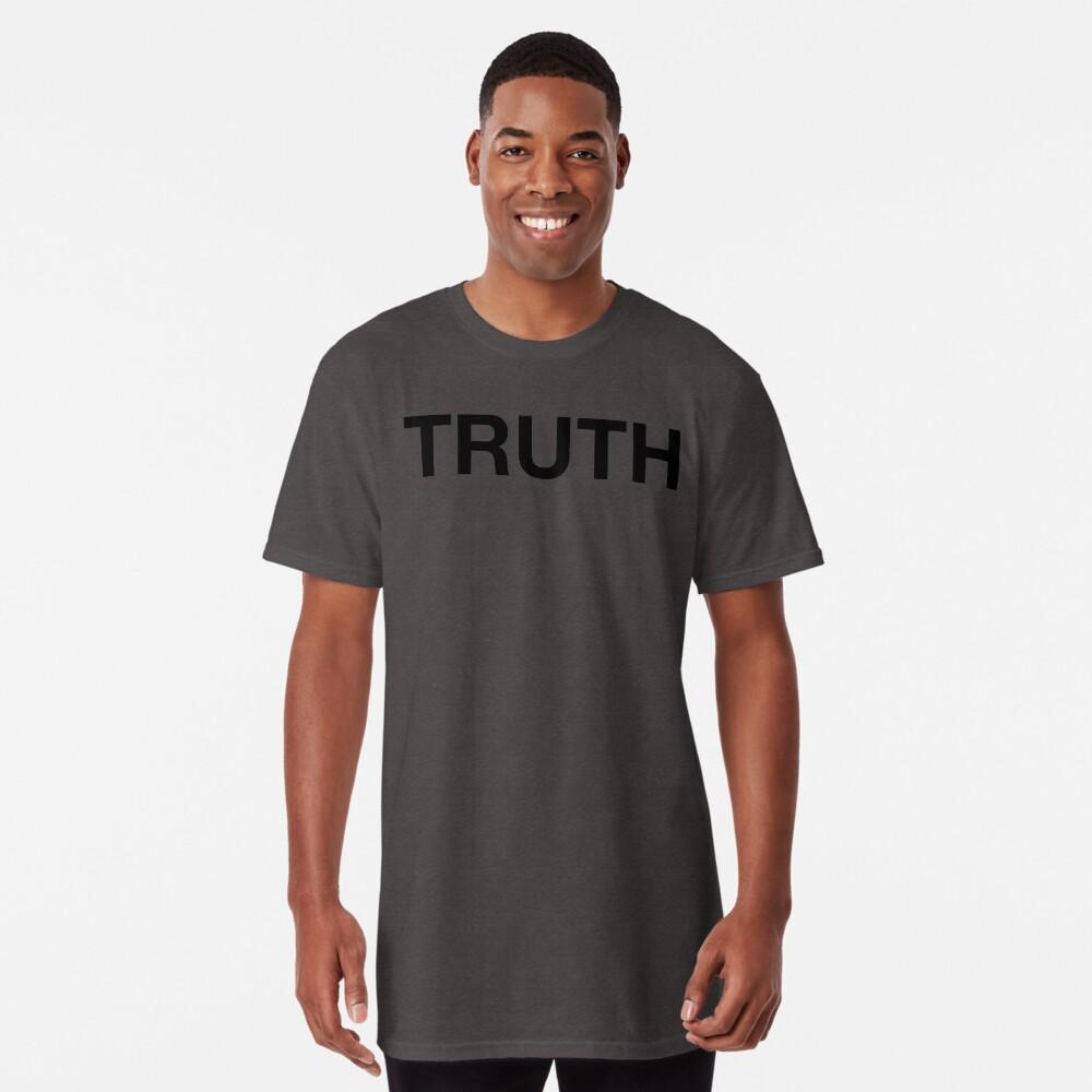 Truth Long T-Shirt