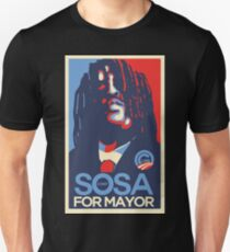 Sosa for president  glogangworldwide Unisex T-Shirt