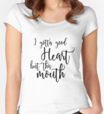 Good Heart Quote, Funny Personal Quote Women's Fitted Scoop T-Shirt