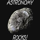 Astronomy Rocks! by Paul Gitto