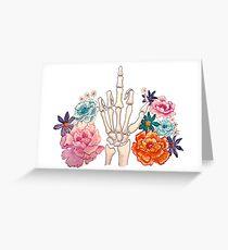 Passive Aggressive Skeleton Hand? Greeting Card