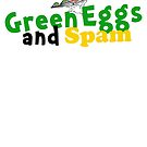Green Eggs and Spam by themarvdesigns