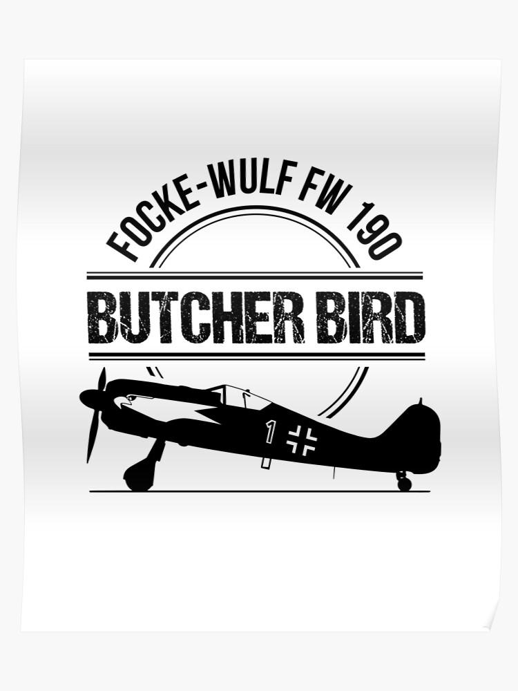 Focke Wulf FW 190 Butcherbird Warbird Aviation T-Shirt   Poster