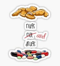 Nugs and Drugs Sticker