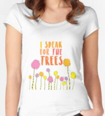 I Speak For The Trees The Lorax Women's Fitted Scoop T-Shirt