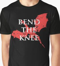 bend the knee Graphic T-Shirt