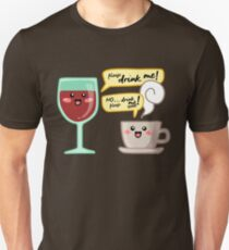 Wine and coffee addict. Can't quit them! T-Shirt