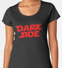 Dark Side Women's Premium T-Shirt