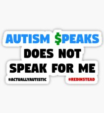 Autism $peaks Does Not Speak for Me - Black Text Sticker