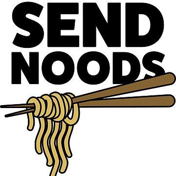 SEND NOODS by nordheimr