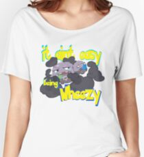 it aint easy being wheezy Women's Relaxed Fit T-Shirt
