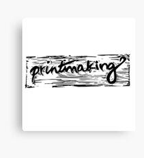 Printmaking Canvas Print