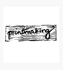 Printmaking Photographic Print