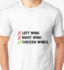 Chicken wings, no right nor left Unisex T-Shirt