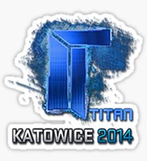 Sticker   Titan (Holo)   Katowice 2014 Sticker