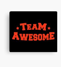 Awesome Team  Canvas Print